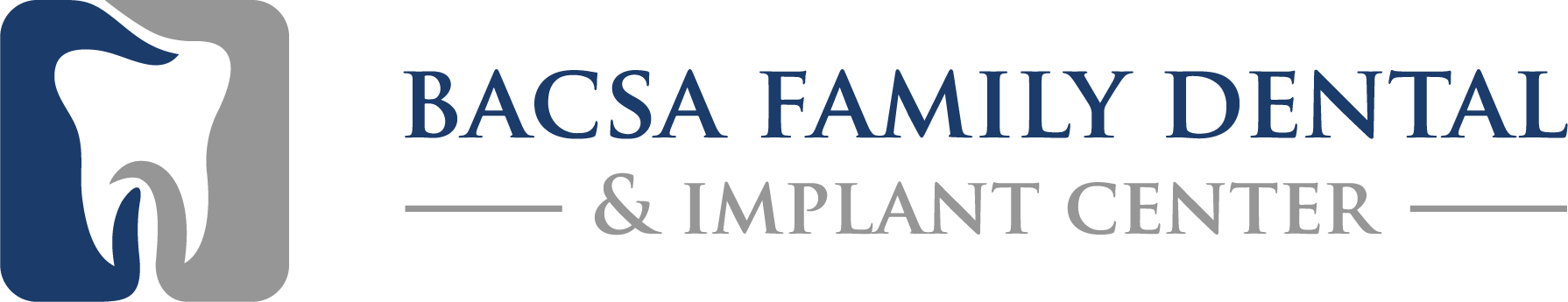 Bacsa Family Dental and Implant Center